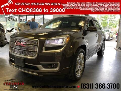 2014 GMC Acadia for sale at CERTIFIED HEADQUARTERS in Saint James NY