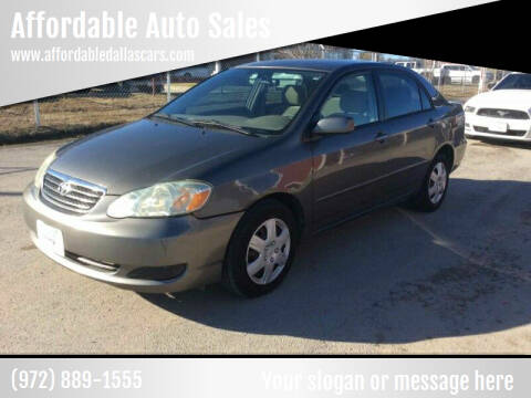 2005 Toyota Corolla for sale at Affordable Auto Sales in Dallas TX