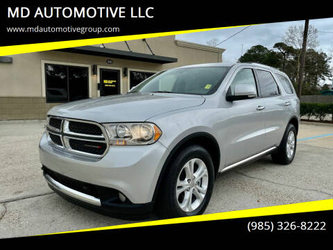 2013 Dodge Durango for sale at MD AUTOMOTIVE LLC in Slidell LA