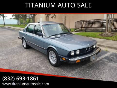 1987 BMW 5 Series for sale at TITANIUM AUTO SALE in Houston TX