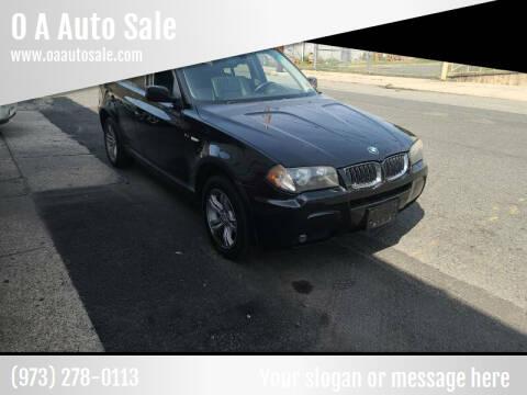 2006 BMW X3 for sale at O A Auto Sale in Paterson NJ