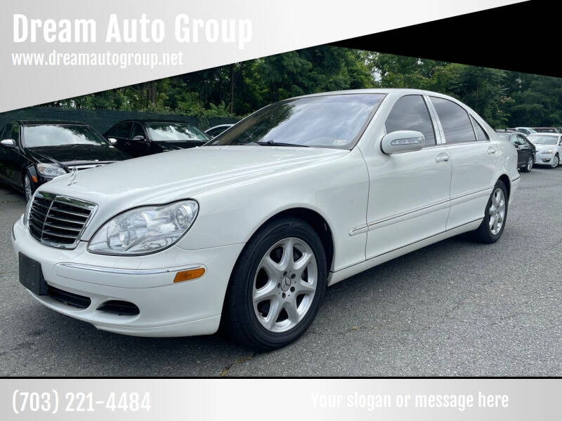 2004 Mercedes-Benz S-Class for sale at Dream Auto Group in Dumfries VA