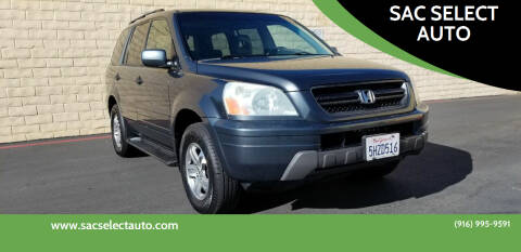 2004 Honda Pilot for sale at SAC SELECT AUTO in Sacramento CA
