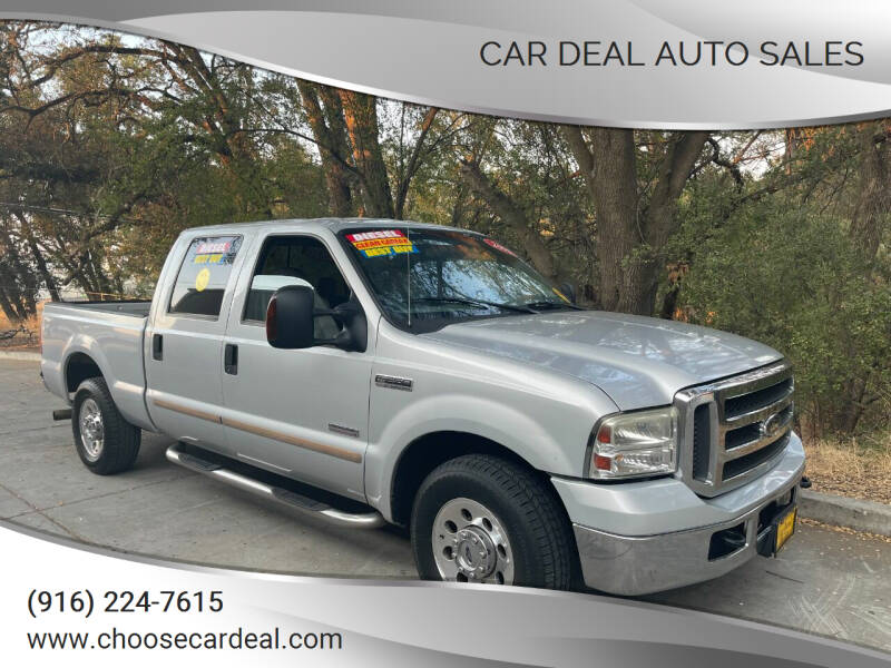 2005 Ford F-250 Super Duty for sale at Car Deal Auto Sales in Sacramento CA