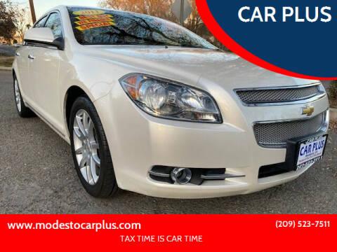2011 Chevrolet Malibu for sale at CAR PLUS in Modesto CA