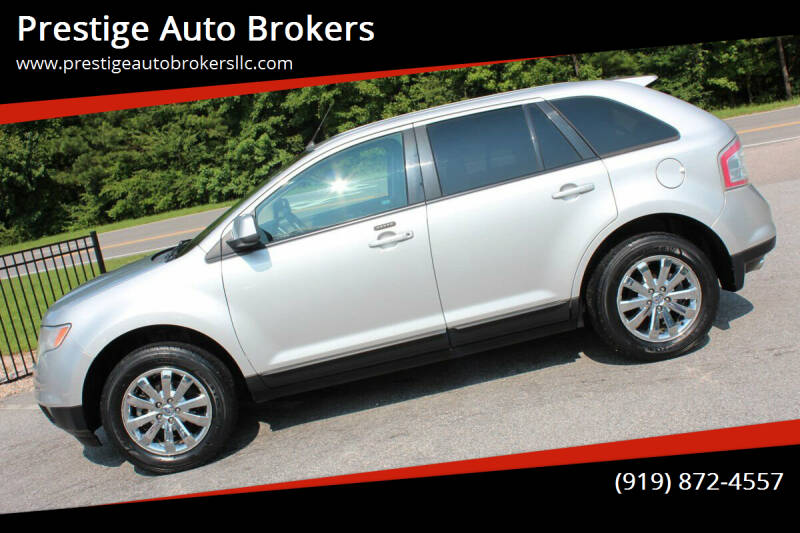 2010 Ford Edge for sale at Prestige Auto Brokers in Raleigh NC