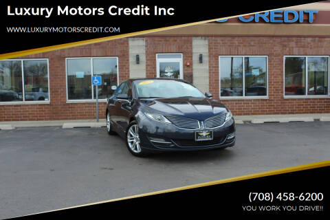 2013 Lincoln MKZ for sale at Luxury Motors Credit Inc in Bridgeview IL