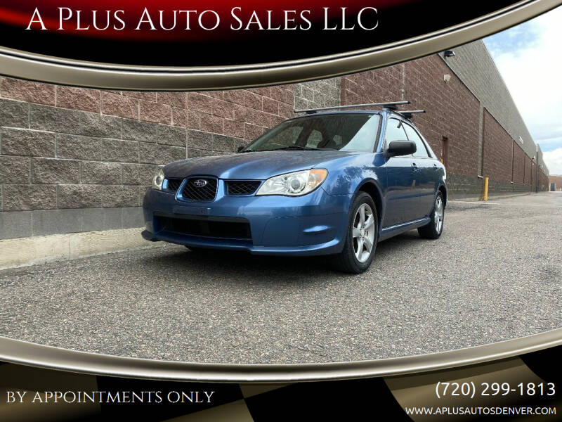 2007 Subaru Impreza for sale at A Plus Auto Sales LLC in Denver CO