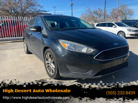 2015 Ford Focus for sale at High Desert Auto Wholesale in Albuquerque NM