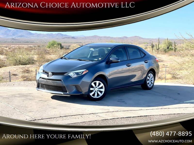 2015 Toyota Corolla for sale at Arizona Choice Automotive LLC in Mesa AZ