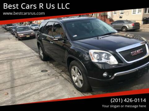 2011 GMC Acadia for sale at Best Cars R Us LLC in Irvington NJ