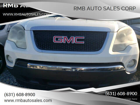 2009 GMC Acadia for sale at RMB Auto Sales Corp in Copiague NY