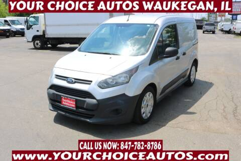 2014 Ford Transit Connect Cargo for sale at Your Choice Autos - Waukegan in Waukegan IL