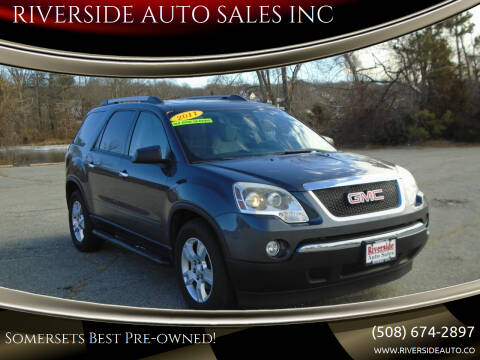 2011 GMC Acadia for sale at RIVERSIDE AUTO SALES INC in Somerset MA