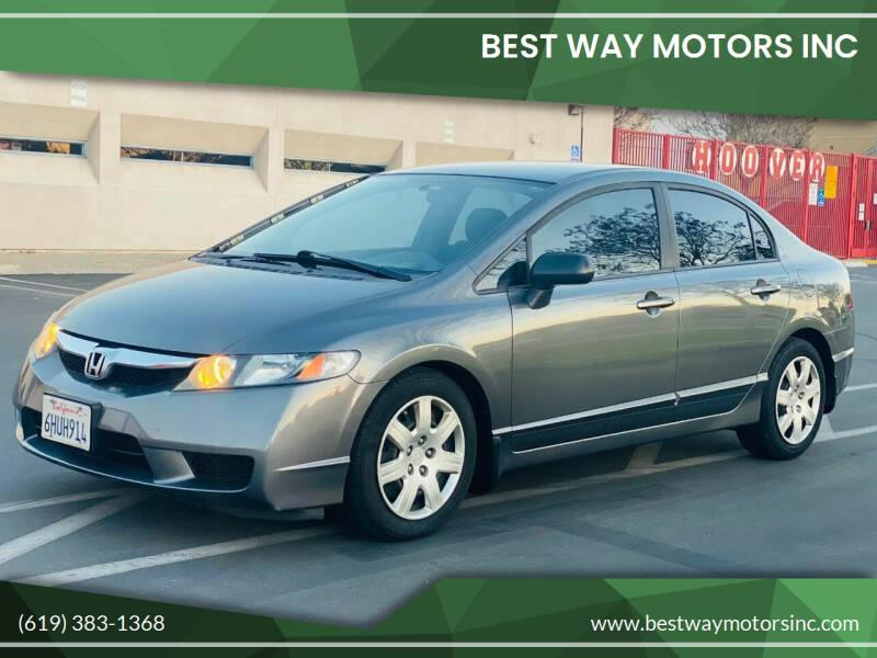 2009 Honda Civic for sale at BEST WAY MOTORS INC in San Diego CA