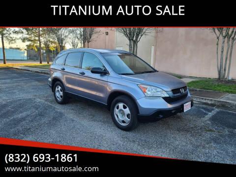 2008 Honda CR-V for sale at TITANIUM AUTO SALE in Houston TX