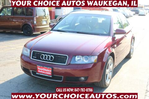 2005 Audi A4 for sale at Your Choice Autos - Waukegan in Waukegan IL