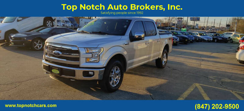 2015 Ford F-150 for sale at Top Notch Auto Brokers, Inc. in Palatine IL