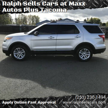 2011 Ford Explorer for sale at Ralph Sells Cars at Maxx Autos Plus Tacoma in Tacoma WA