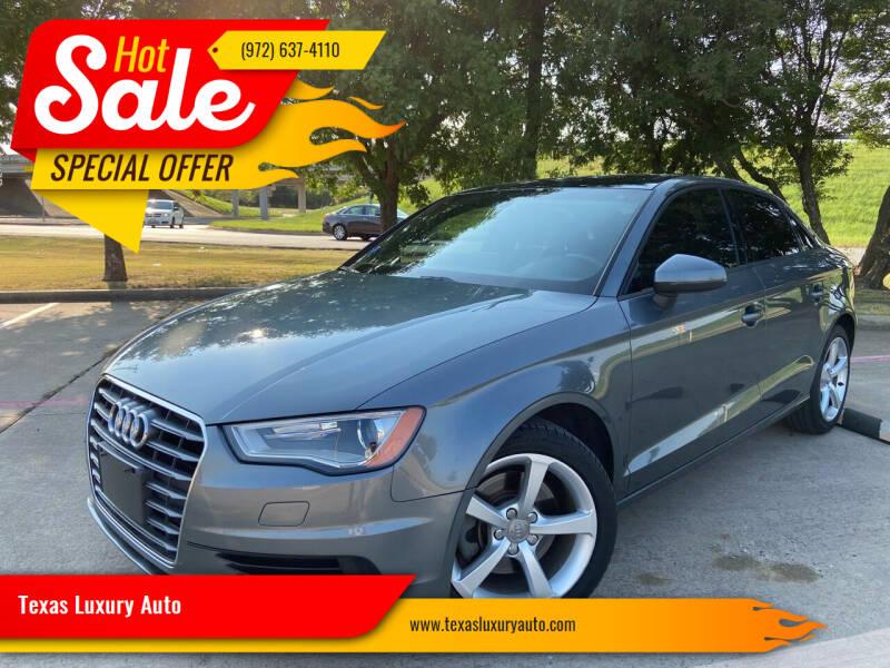 2015 Audi A3 for sale at Texas Luxury Auto in Cedar Hill TX