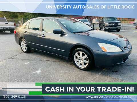 2005 Honda Accord for sale at University Auto Sales of Little Rock in Little Rock AR