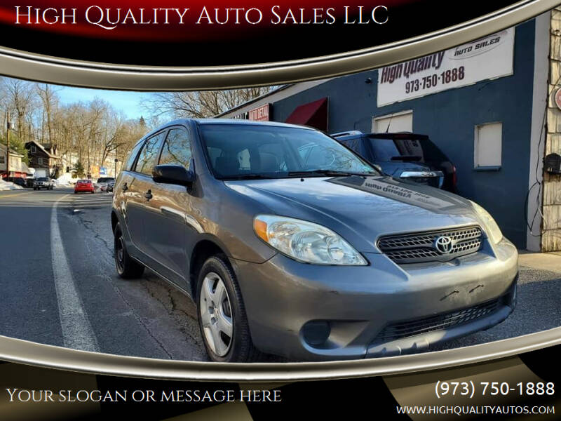2007 Toyota Matrix for sale at High Quality Auto Sales LLC in Bloomingdale NJ
