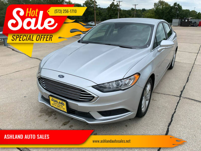 2018 Ford Fusion Hybrid for sale at ASHLAND AUTO SALES in Columbia MO