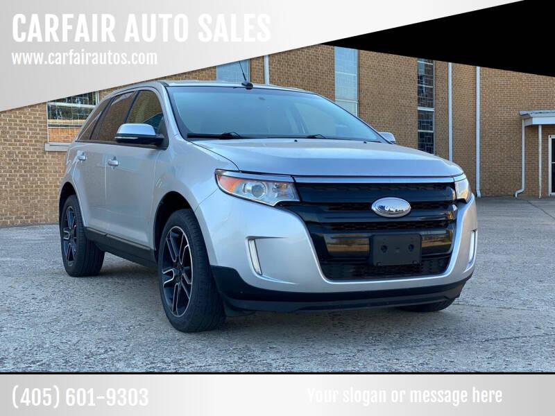 2014 Ford Edge for sale at CARFAIR AUTO SALES in Oklahoma City OK