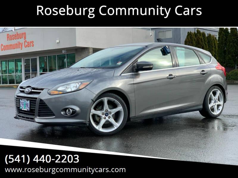 2014 Ford Focus for sale at Roseburg Community Cars in Roseburg OR