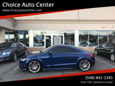 2013 Audi TT for sale at Choice Auto Center in Shrewsbury MA