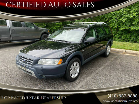 2005 Volvo XC70 for sale at CERTIFIED AUTO SALES in Severn MD