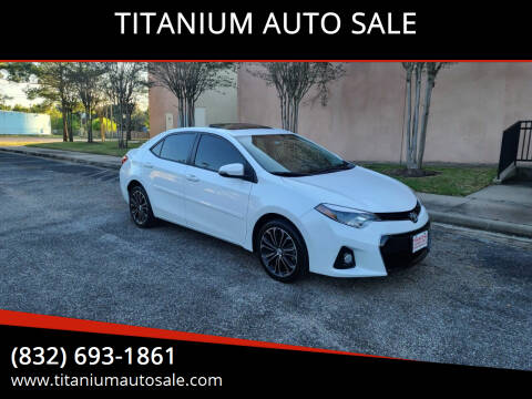 2015 Toyota Corolla for sale at TITANIUM AUTO SALE in Houston TX