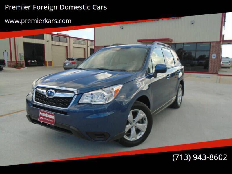 2014 Subaru Forester for sale at Premier Foreign Domestic Cars in Houston TX