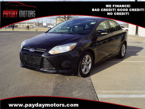 2014 Ford Focus for sale at Payday Motors in Wichita And Topeka KS