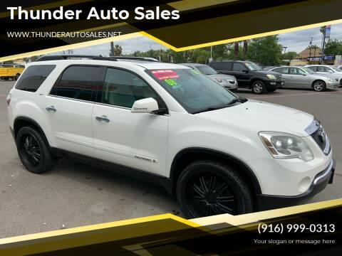2008 GMC Acadia for sale at Thunder Auto Sales in Sacramento CA