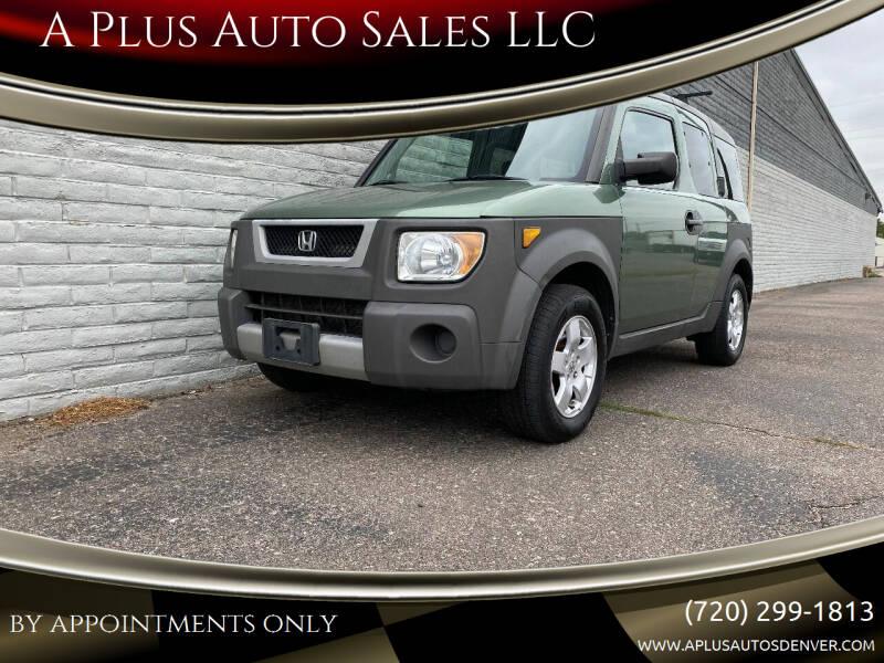 2003 Honda Element for sale at A Plus Auto Sales LLC in Denver CO