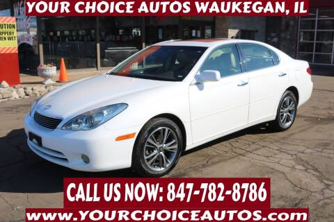 2005 Lexus ES 330 for sale at Your Choice Autos - Waukegan in Waukegan IL