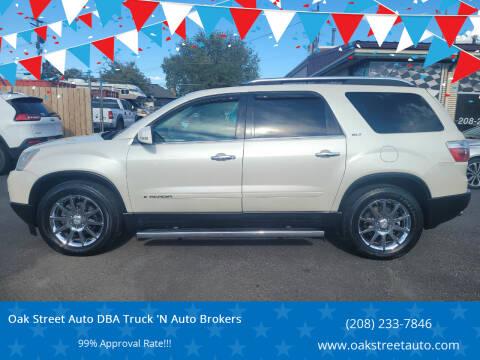 2008 GMC Acadia for sale at Oak Street Auto DBA Truck 'N Auto Brokers in Pocatello ID