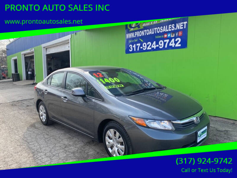 2012 Honda Civic for sale at PRONTO AUTO SALES INC in Indianapolis IN