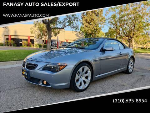 2007 BMW 6 Series for sale at FANASY AUTO SALES/EXPORT in Yorba Linda CA