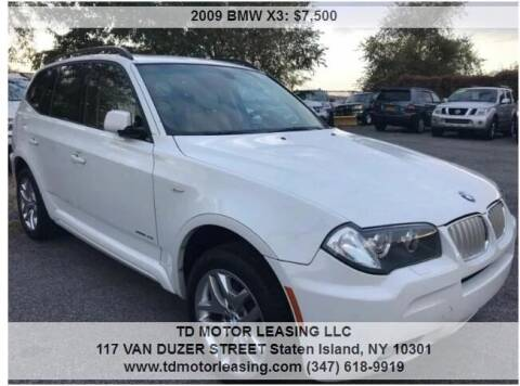 2009 BMW X3 for sale at TD MOTOR LEASING LLC in Staten Island NY