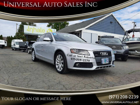 2011 Audi A4 for sale at Universal Auto Sales Inc in Salem OR