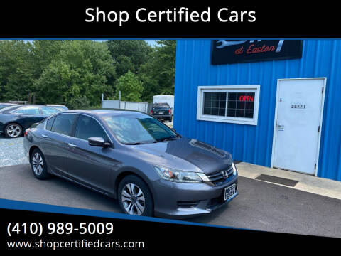 2013 Honda Accord for sale at Shop Certified Cars in Easton MD