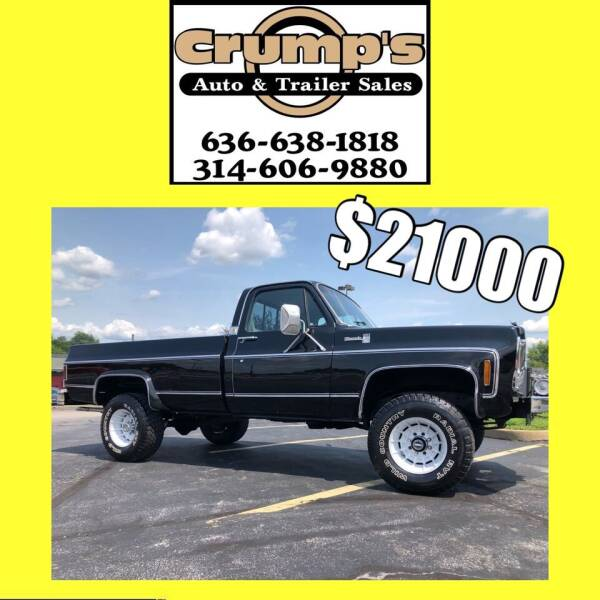 1979 Chevrolet K20 for sale at CRUMP'S AUTO & TRAILER SALES in Crystal City MO