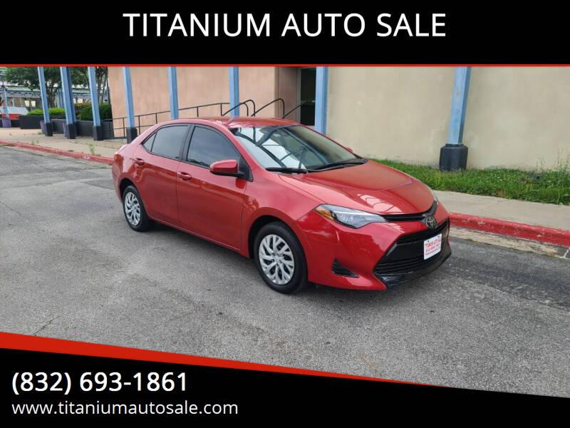 2019 Toyota Corolla for sale at TITANIUM AUTO SALE in Houston TX