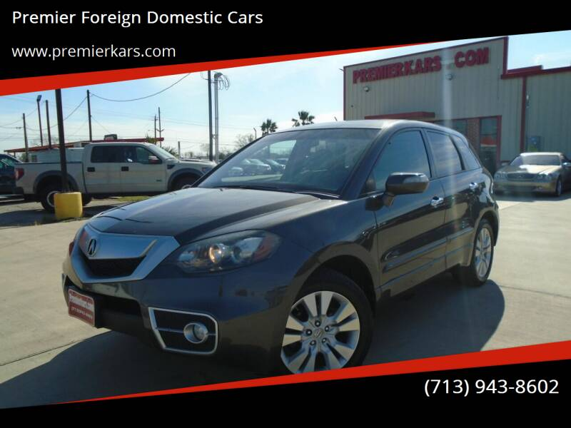 2011 Acura RDX for sale at Premier Foreign Domestic Cars in Houston TX