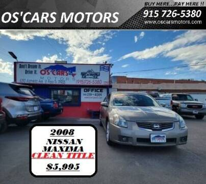 2008 Nissan Maxima for sale at Os'Cars Motors in El Paso TX