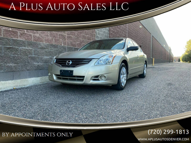 2010 Nissan Altima for sale at A Plus Auto Sales LLC in Denver CO