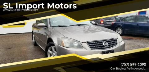2005 Nissan Altima for sale at SL Import Motors in Newport News VA