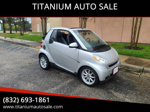 2008 Smart fortwo for sale at TITANIUM AUTO SALE in Houston TX